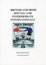 British and Irish Special and Intermediate Internationals - Football Statistics