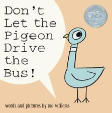 Don't Let the Pigeon Drive the Bus! by Mo Willems: New