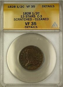 1828 13 Stars C-3 Classic Head 1/2c Coin ANACS VF-35 Details Cleaned Scratched