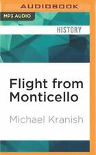 Flight from Monticello : Thomas Jefferson at War by Michael Kranish (2016,...