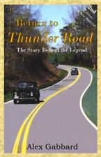 Return to Thunder Road  The Story Behind the Legend  Second Edition