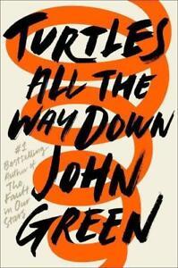 Turtles All the Way Down von John Green Englisch