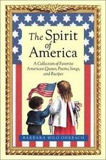 The Spirit of America : A Collection of Favorite American Quotes, Poems,...