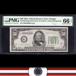1934 $50 CHICAGO FRN Federal Reserve Note  PMG 66 EPQ  Fr 2102-Gdgs G06703605A