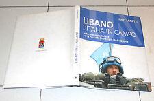 Pino Agnetti LIBANO L'ITALIA IN CAMPO Missione Esercito Forze Armate italiane