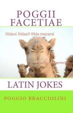 Poggii Facetiae : Latin Jokes by Poggio Bracciolini (2010, Paperback)