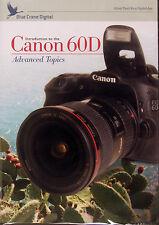 Blue Crane Canon 60D Digital Camera Training DVD - Advanced Topics