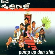 MC Rene Pump up den Shit (incl. 4 versions, 2002) [Maxi-CD]