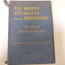 books LES MENUS DETAILLES DE LA MNAGERE 180 simples et bourgeoise, 1937