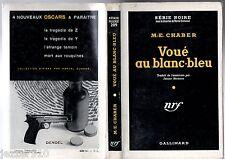 SERIE NOIRE n°209 ¤ ME CHABER ¤ VOUE AU BLANC-BLEU ¤ EO 1954 + JAQUETTE