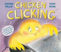 Chicken Clicking, Paperback by Willis, Jeanne; Ross, Tony (ILT), Brand New, F...