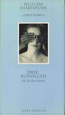 DRIEKONINGEN (OF: ZIE ZELF MAAR) - William Shakespeare (vertaling Gerrit Komrij)