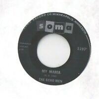 THE ECHO MEN My Maria 45 RECORD RARE PRIVATE MN TEEN ROCKABILLY SOMA RECORDS