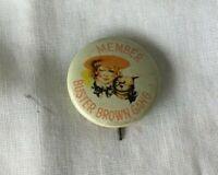 *Vintage Advertising Pinback Button MEMBER BUSTER BROWN GANG Olympic Emblem Co