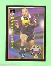 1994 SERIES 2 STATE OF ORIGIN  RUGBY LEAGUE CARD #181  WALLY LEWIS