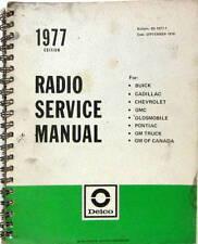 1977 RADIO SERVICE MANUAL CHEVROLET BUICK PONTIAC CADILLAC OLDSMOBILE  SCHEMA