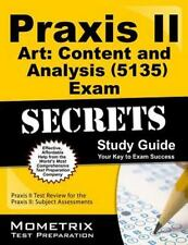 Praxis II Art Content and Analysis (5135) Exam Secrets Study Guide : Praxis...