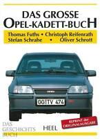 Fuths: Das Grosse Opel-Kadett-Buch NEU Typen-Handbuch/Modelle/Geschichte/Technik