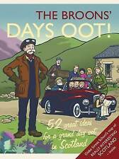 The Broons' Days Oot! Great Ideas for a Grand Day Oot in Scotland *NEW*