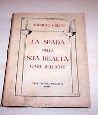 Duello - Agesilao Greco - La Spada nella sua realtà Gare belliche - 1^ ed. 1930