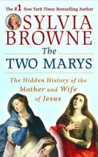 NEW - The Two Marys: The Hidden History of the Mother and Wife of Jesus