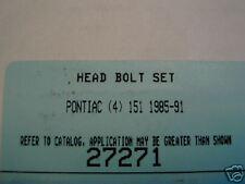 CHEVY GM 151 2.5 PONTIAC SKYLARK CUTLASS GRAND AM FIERO VIN U HEAD BOLTS 27271