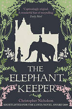 The Elephant Keeper by Christopher Nicholson (Paperback, 2010)