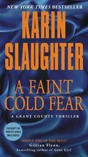 Grant County Thrillers: A Faint Cold Fear by Karin Slaughter (2015, Paperback)