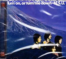 N.S.U. turn on, or turn me down CD neuf emballage d'origine/sealed