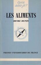 LES ALIMENTS / HENRI DUPIN / QUE SAIS-JE ?