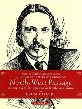 North-West Passage: Song Cycle for Soprano or Treble and Piano by Leon Coates, M