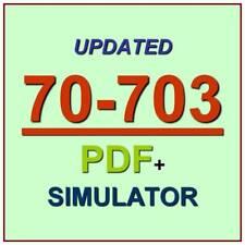Latest 70-703 Verified Practice Test 703 Exam QA PDF+Simulator