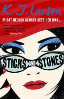Sticks and Stones ' Larsen, K.J.