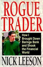 Rogue Trader: How I Brought Down Barings Bank and Shook the Financial World Lee