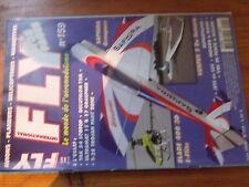 5µ?§ Revue FLY n°159 Plan en encart Bip Bip / Blade 400 Saphira Yak 54 Ventus 2