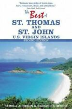 The Best of St. Thomas and St. John, U. S. Virgin Islands by Pamela Acheson and…