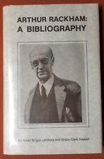 Sarah Briggs Latimore, Grace Clark Haskell / Arthur Rackham a Bibliography 1987