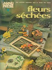 FLEURS SECHEES / MOYNA MC WILLIAM-DOROTHY SHIPMAN / DESSAIN ET TOLRA
