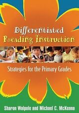 Differentiated Reading Instruction: Strategies for the Primary Grades by