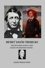 Henry David Thoreau Two Other Autistic Lives Before Diag by Purdy Gilbert Wesley
