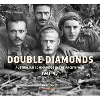 Double Diamonds History Australian Commando Units During WW2 new book