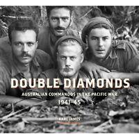 Double Diamonds History Australian Commando Units During WW2 new book