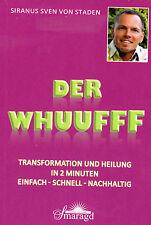 DER WHUUFFF - Transformation und Heilung in 2 Minuten - Sven von Staden BUCH NEU