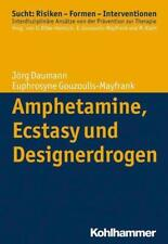 Amphetamine, Ecstasy und Designerdrogen - 9783170233591 PORTOFREI