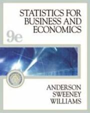 Statistics for Business and Economics, Ninth Edition by David R. Anderson, Denni