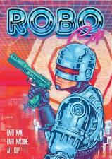 Snapper Robocop Poster Art Print alt film 80 S Paul Verhoeven SCI-FI NT Mondo