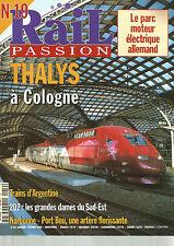 RAIL PASSION N°19 THALYS A COLOGNE / PARC MOTEUR ELECTRIQUE ALLEMAND / 2D2