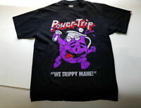 POWER TRIP we trippy Mane YOU SAY NO on back RARE GILDAN T shirt