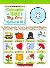 Calendar Time Sing-Along Flip Chart & CD: 25 Delightful Songs Set to Favorite Tu