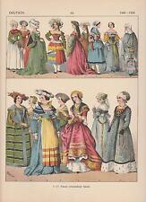 Deutschland Mode um 1500 - 1500 Trachten Frauenmode LITHOGRAPHIE von 1882